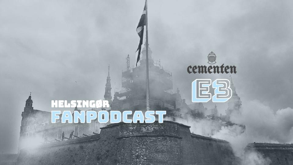 Helsingør Fanpodcast – Episode 3 med Mogens Olufsen, Mads Hussing og Christian Lund Ewald