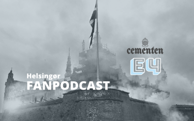 Helsingør Fanpodcast – Episode 4 med Janus Kyhl, Mogens Olufsen og Mads Hussing