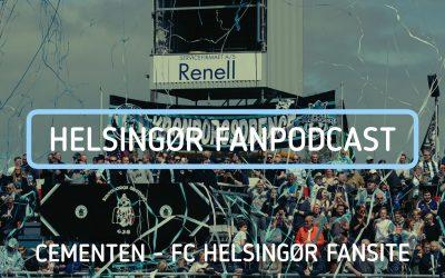 Helsingør Fanpodcast med klublegende Anders Holst og Mads Hussing