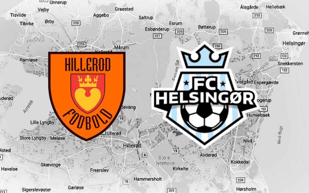Hillerød vs Helsingør – Slaget om Nordsjælland