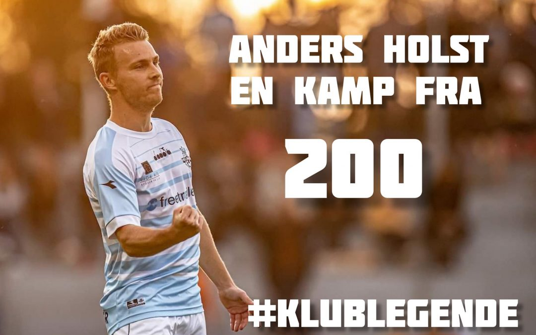 Anders Holst – Én kamp fra 200 kamps jubilæum i den hvide og lyseblå